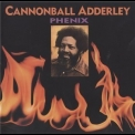 Cannonball Adderley - Phenix '1999