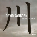 David Sanborn - Time And The River '2015