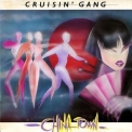Cruisin' Gang - Chinatown '1984