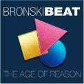 Bronski Beat - The Age Of Reason '2017