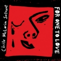 Cecile Mclorin Salvant - For One To Love '2015
