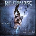 Nevermore - Dead Heart In A Dead World '2000