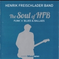 Henrik Freischlader Band - The Soul Of HFB (2CD) '2012
