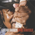 Guitar Shorty - Bare Knuckle '2010