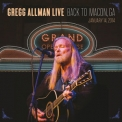 Gregg Allman - Live. Back To Macon '2015