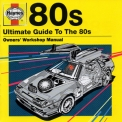 Wham! - Haynes - Ultimate Guide To The 80s '2011