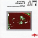 Grachan Moncur Iii - New Africa_one Morning I Woke Up Very Early '2003
