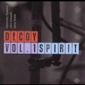 Decoy - Vol.1 Spirit '2010
