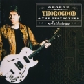 George Thorogood & The Destroyers - Anthology (2CD) '2000