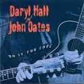 Daryl Hall & John Oates - Do It For Love '2003