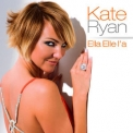 Kate Ryan - Ella Elle L'a '2008