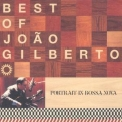 Joao Gilberto - Best Of: Portrait In Bossa Nova '1998