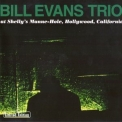 Bill Evans Trio - Bill Evans Trio At Shelly's Manne-Hole, Hollywood, California '1997