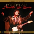 Bob Dylan - Trouble No More (1979-1981) (DLX, US) '2017