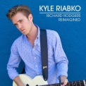 Kyle Riabko - Richard Rodgers Reimagined '2017