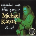 Michael Katon - Bustin' Up The Joint - Live! '1996