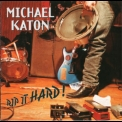 Michael Katon - Rip It Hard! '1994