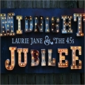 Laurie Jane & The 45s - Midnight Jubilee '2017