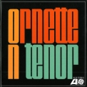 Ornette Coleman - Ornette On Tenor '2004