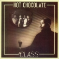 Hot Chocolate - Class '1980