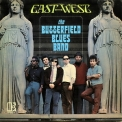 Butterfield Blues Band, The - East-West '1966