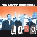 Fun Lovin' Criminals - Loco '2001