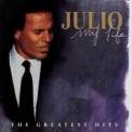 Julio Iglesias - My Life (2CD) '2005