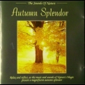 Sounds Of Nature, The - Autumn Splendor '1994
