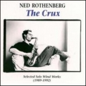 Ned Rothenberg - The Crux '1993
