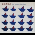 Pia Fraus - Ten Remixes Of Yenissey '2008
