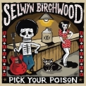Selwyn Birchwood - Pick Your Poison '2017