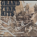 Grand Funk Railroad - Hits '1987