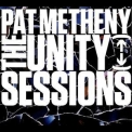 Pat Metheny - The Unity Sessions (2CD) '2016
