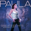 Paula Abdul - Greatest Hits Straight Up! '2007