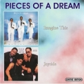 Pieces Of A Dream - Imagine This (1983) / Joyride (1986) '2002