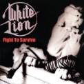 White Lion - Fight To Survive (2014 Remaster) '1985