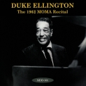 Duke Ellington - The 1962 Moma Recital '2010