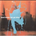 David Holmes - Let's Get Killed '1997