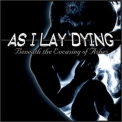 As I Lay Dying - Beneath The Encasing Of Ashes '2001
