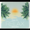 Blank & Jones - Relax Edition Ten: Siesta II Sunset '2017