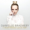 Danielle Bradbery - I Don't Believe We've Met '2017