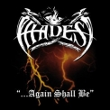 Hades - ...again Shall Be (remastered) '2017