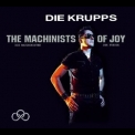 Die Krupps - The Machinists Of Joy (2CD spv 92669) '2013