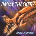 Jimmy Thackery - Extra Jimmies '2014