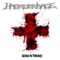 Haemorrhage - Apology For Pathology '2006