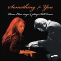 Eliane Elias - Something For You - Eliane Elias Sings & Plays Bill Evans '2008