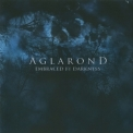 Aglarond - Embraced By Darkness '2008