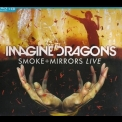Imagine Dragons - Smoke + Mirrors Live '2015