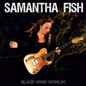Samantha Fish - Black Wind Howlin' '2013