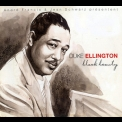 Duke Ellington - Black Beauty (2CD) '2005